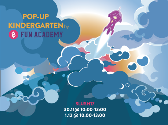 Future Astronaut Pop-up Kindergarten parallel with SLUSH17